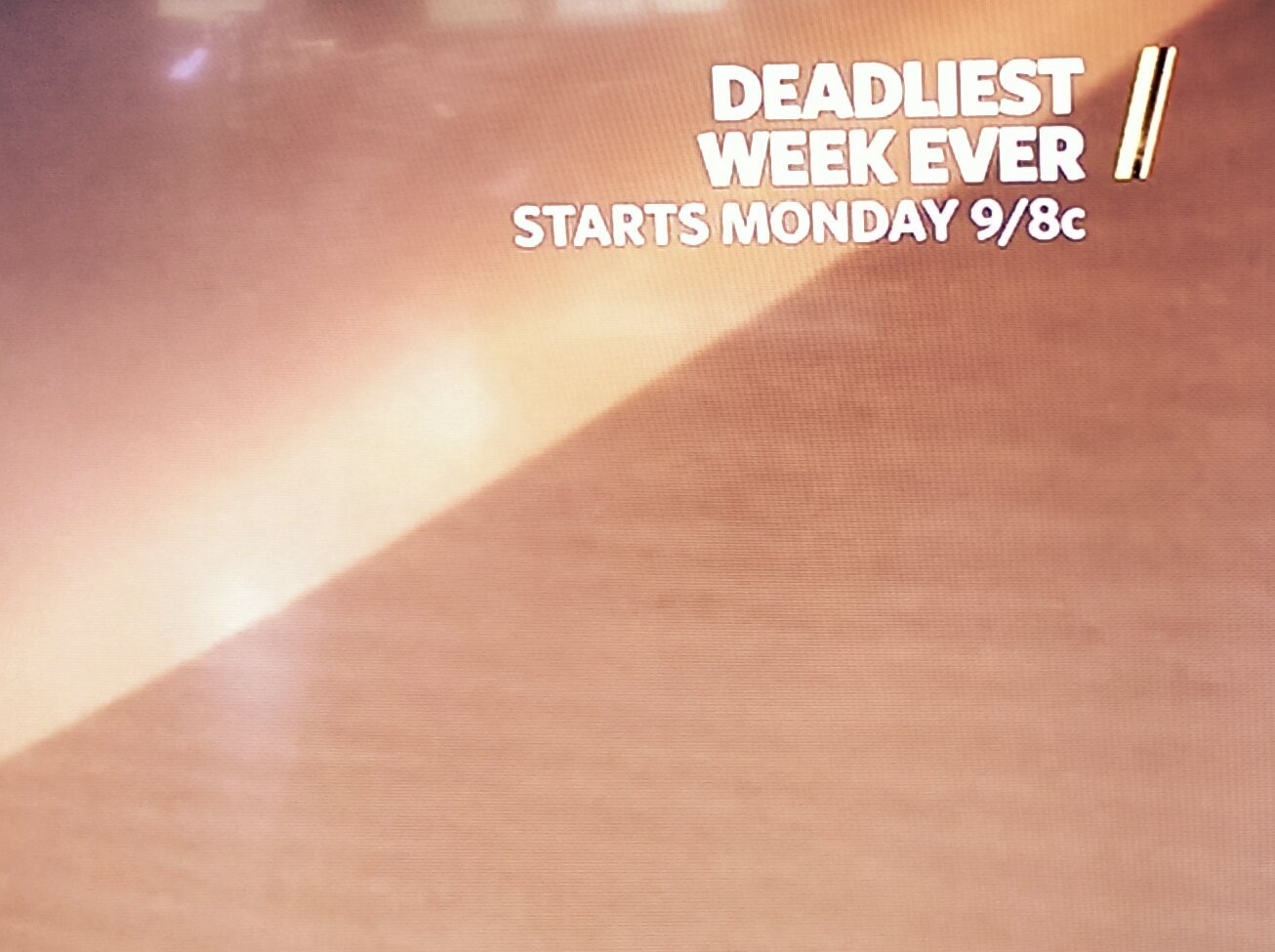Deadliest Week Ever premiers Monday at 9.