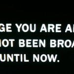 "Image with the text ""The footage you are about to see has not been broadcast until now."""