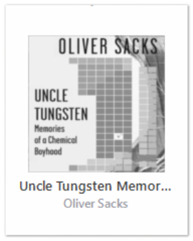 <em> Uncle Tungsten </em> – Oliver Sacks' Life of Science