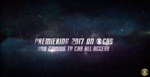 Image of space with text 'Premiering 2017 on CBS and coming to CBS all access'