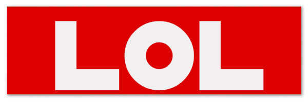 "Red colored banner with text ""LOL"""