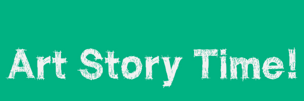 "Teal colored banner with text ""Art story time!"""