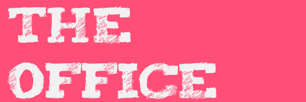 "Pink colored banner with text ""The Office"""