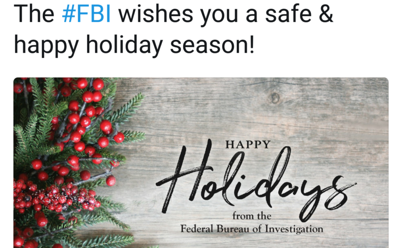 The FBI Commits a Crime by Saying Happy Holidays